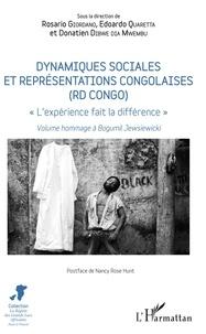 Livre pdf downloader Dynamiques sociales et représentations congolaises (RD Congo)  - L'expérience fait la différence - Volume hommage à Bogumil Jewsiewicki (French Edition)
