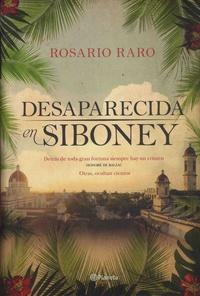 Rosario Raro - Desaparecida en Siboney.