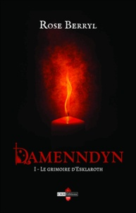 Rose Berryl - Damenndyn - Le grimoire d'Esklaroth.
