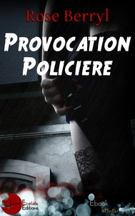 Rose Berryl et Nathy Nathy - Provocation Policière.