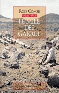 Rose Combe - Le Mile des Garret.