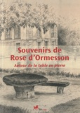 Rose d' Ormesson - Souvenirs de Rose d'Ormesson - Autour de la table en pierre.