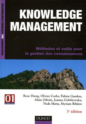 Rose Dieng et Olivier Corby - Knowledge management - Méthodes et outils pour la gestion des connaissances.