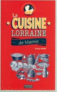 Rose Fanny - La cuisine lorraine de mamie.