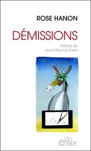Rose Hanon - Demissions.