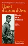 Rose Honoré d'Estienne d'Orves - HONORE D'ESTIENNE D'ORVES. - Pionnier de la Résistance, Papiers, Carnets et Lettres.