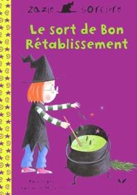 Rose Impey et Katharine McEwen - Le sort de Bon Rétablissement.