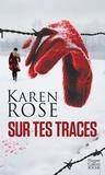Rose Karen - Sur tes traces.