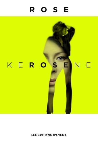 KEROSENE - Format ePub - 9782364781504 - 12,99 €