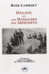 Rose Lambert - Hadjine et les massacres des arméniens.