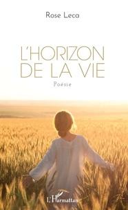 Livres à télécharger sur pc L'Horizon de la vie par Rose Leca PDF MOBI