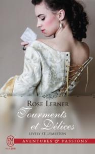 Rose Lerner - Lively St. Lemeston Tome 1 : Tourments et délices.
