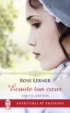 Rose Lerner - Lively St. Lemeston Tome 3 : Ecoute ton coeur.