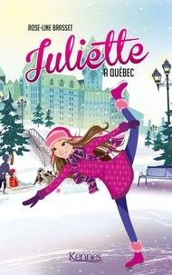 Rose-Line Brasset - Juliette à Québec.