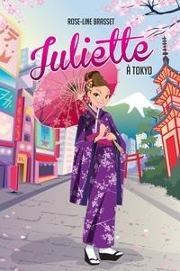 Rose-Line Brasset - Juliette à Tokyo.
