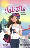 Rose-Line Brasset - Juliette autour du monde Tome 3 : Québec - San Fransisco.