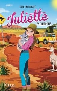 Rose-Line Brasset - Juliette en Australie.