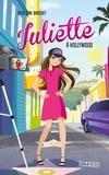 Rose-Line Brasset - Juliette Tome 10 : Juliette à Hollywood.