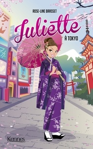 Rose-Line Brasset - Juliette Tome 13 : Juliette à Tokyo.