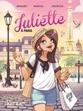 Rose-Line Brasset et Emilie Decrock - Juliette Tome 2 : Juliette à Paris.