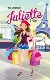 Rose-Line Brasset - Juliette Tome 5 : Juliette à Paris.