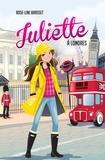 Rose-Line Brasset - Juliette Tome 9 : Juliette à Londres.
