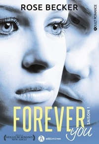 Rose-M Becker - Forever you Tome 1 : .