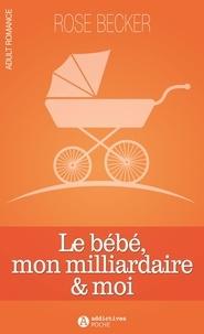 Le bébé, mon milliardaire et moi.pdf