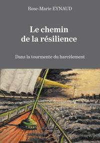 Le chemin de la résilience - Dans la tourmente du harcèlement.pdf