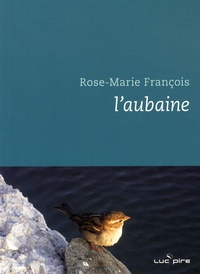Rose-Marie François - L'aubaine.