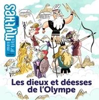 Rose Marin et Jess Pauwels - Les dieux et déesses de l'Olympe.