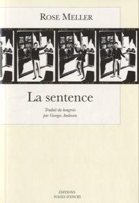 Rose Meller - La sentence.