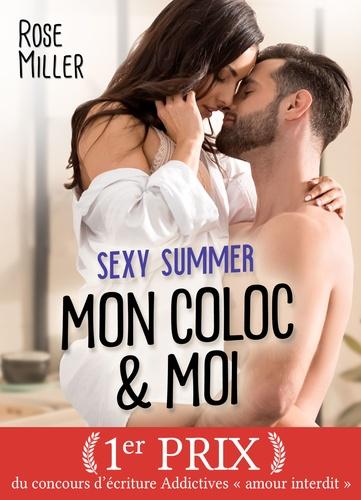 Rose Miller - Sexy Summer - Mon coloc et moi.