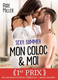Rose Miller - Sexy Summer - Mon coloc & moi (teaser).