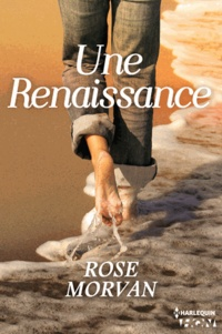 Rose Morvan - Une Renaissance.