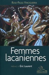 Rose-Paule Vinciguerra - Femmes lacaniennes.