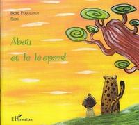 Rose Péquignot - Abou et le léopard.