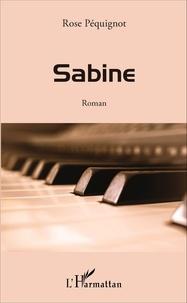 Rose Péquignot - Sabine.