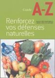 Rose Razafimbelo et Marie-Christine Deprund - Renforcez vos défenses naturelles.