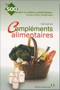 Rose Razafimbelo - Tout sur les compléments alimentaires.