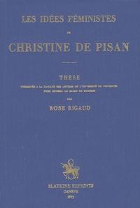 Rose Rigaud - Les idées féministes de Christine de Pisan.