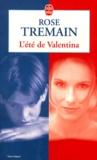 Rose Tremain - L'été de Valentina.