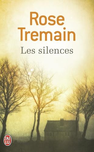 Rose Tremain - Les silences.