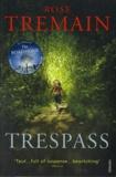 Rose Tremain - Trespass.