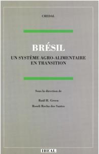 Roseli Rocha Dos Santos et Raúl H. Green - Brésil: un système agro-alimentaire en transition.