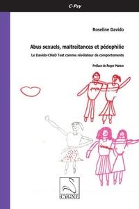 Roseline Davido - Abus sexuels, maltraitances et pédophilie - Le Davido-CHaD test comme révélateur des comportements.