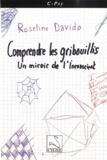 Roseline Davido - Comprendre les gribouillis - Un miroir de l'inconscient.