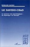 Roseline Davido - Le DAVIDO-CHaD - Le nouveau test psychologique, du dépistage à la thérapie.
