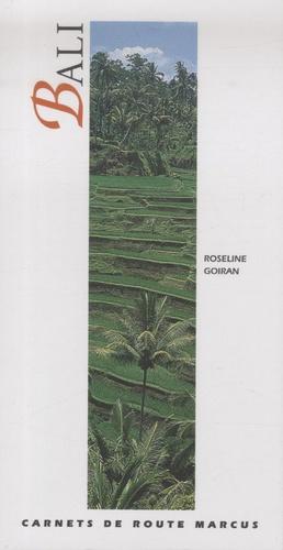 Roseline Goiran - Bali - Excursions à Lombok et à Java-Est.