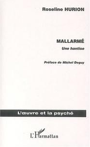 Roseline Hurion - Mallarmé - Une hantise.